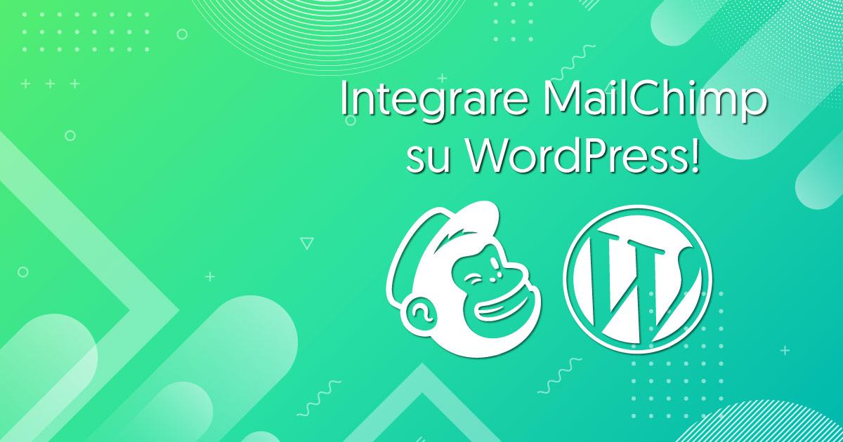 collegare-mailchimp-wordpress-gratis