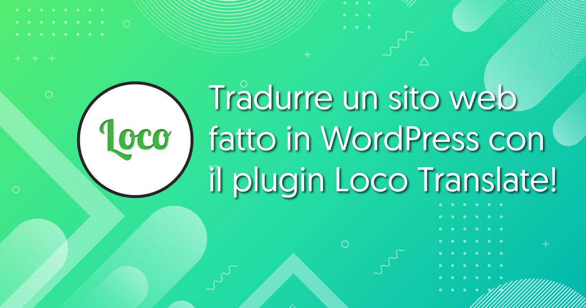 tradurre-sito-wordpress-loco-translate